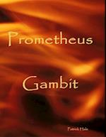 Prometheus Gambit af Patrick Hale