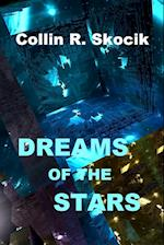 DREAMS OF THE STARS
