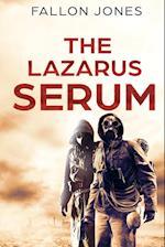 The Lazarus Serum