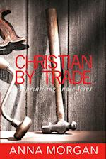 Christian By Trade