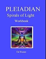 Pleiadian Spirals of Light: Workbook