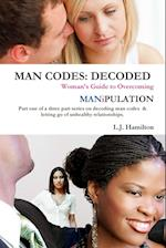 MAN CODES: DECODED