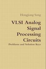 VLSI Analog Signal Processing Circuits
