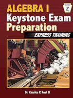 Algebra I Keystone Exam Express Training - Module 2