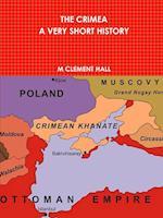 The Crimea. a Very Short History