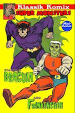 Klassik Komix: Super Monsters, Frankenstein & Dracula