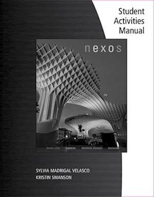 Student Workbook for Long/ Carreira/Velasco/Swanson's Nexos, 4th