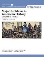 Major Problems in American History, Volume I af Elizabeth Cobbs