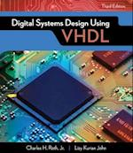 Digital Systems Design Using VHDL (Activate Learning With These New Titles from Engineering)