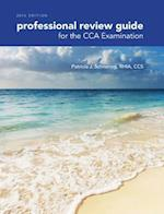 Professional Review Guide for the CCA Examination 2016 af Patricia Schnering