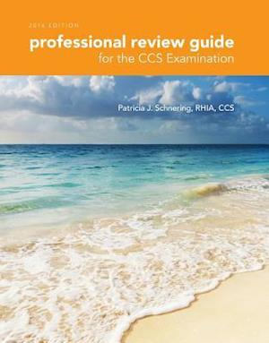 Bog, paperback Professional Review Guide for the CCS Examinations af Patricia Schnering