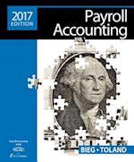 Payroll Accounting 2017 (with Cengagenow(tm)V2, 1 Term Printed Access Card), Loose-Leaf Version af Bernard J Bieg