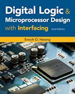 Digital Logic and Microprocessor Design With Interfacing (Activate Learning With These New Titles from Engineering)
