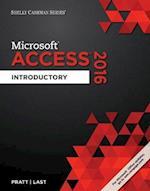 Microsoft Office 365 Access 2016 (Shelly Cashman)