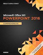 Microsoft Office 365 PowerPoint 2016 (Shelly Cashman)