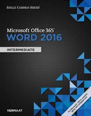 Shelly Cashman Series (R) Microsoft (R) Office 365 & Word 2016