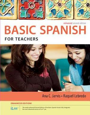 Bog, ukendt format Spanish for Teachers Enhanced Edition: The Basic Spanish Series (with iLrn (TM) Heinle Learning Center, 4 terms (24 months) Printed Access Card) af Ana Jarvis