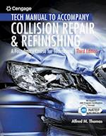 Collision Repair and Refinishing Tech Manual