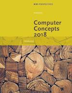 New Perspectives on Computer Concepts 2018