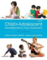 Child and Adolescent Development in Your Classroom, Topic Approach