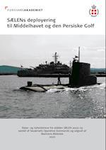 SÆLENs deployering til Middelhavet og den Persiske Golf