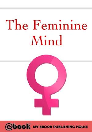 Feminine Mind af My Ebook Publishing House