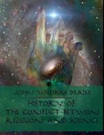 History of the Conflict Between Religion and Science (Illustrated) af John William Draper