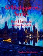 Orbbelgguren Series: Book I Istobarra Commencement