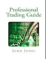 Professional Trading Guide af John Jones