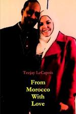 From Morocco with Love