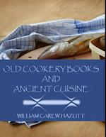 Old Cookery Books and Ancient Cuisine (Illustrated) af William Carew Hazlitt