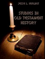 Studies In Old Testament History (Illustrated) af Jesse L. Hurlbut