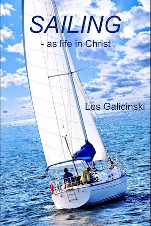 Sailing - As Life in Christ