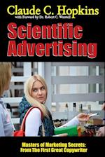 Scientific Advertising - Masters of Marketing Secrets: From the First Great Copywriter af Claude C. Hopkins, Dr Robert C. Worstell, Dr. Robert C. Worstell