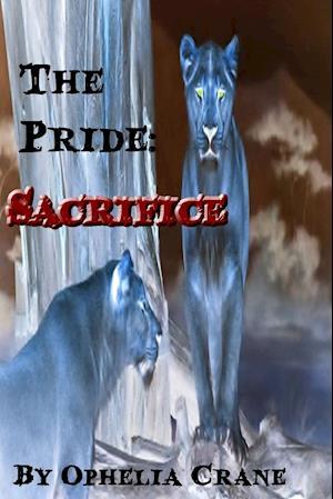 The Pride: Sacrifice