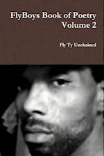 FlyBoys Book of Poetry Volume 2 af Fly Ty Unchained