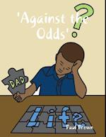 'Against the Odds'