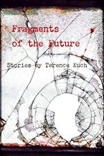 Fragments of the Future