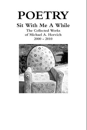 Sit with Me a While