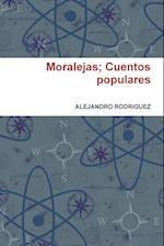 Moralejas; Cuentos Populares af Alejandro Rodriguez