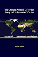The Chinese People's Liberation Army And Information Warfare af Strategic Studies Institute, U.s. Army War College, Larry M. Wortzel