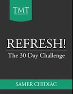 Refresh!: The 30 Day Challenge af Samer Chidiac