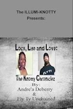 Locs, Life and Love: The Knotty Chroniclez - By - Andréa Deberry & Fly Ty Unchained af Fly Ty Unchained, Andre'a Deberry