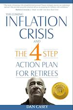 The Coming Inflation Crisis and the 4 Step Action Plan for Retirees