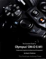 Complete Guide to Olympus' Om-d E-m1