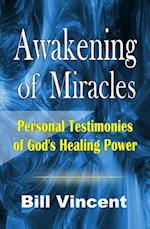 Awakening of Miracles af Bill Vincent