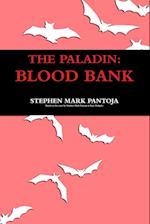 The Paladin: Blood Bank