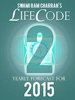 LIFECODE #2 YEARLY FORECAST FOR 2015 - DURGA af Swami Ram Charran