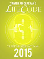 LIFECODE #3 YEARLY FORECAST FOR 2015 - VISHNU