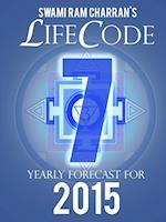 LIFECODE #7 YEARLY FORECAST FOR 2015 - SHIVA